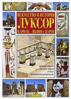 Luxor, Karnak, la Valle dei Re.