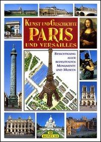 Arte e Storia di Parigi e Versailles.