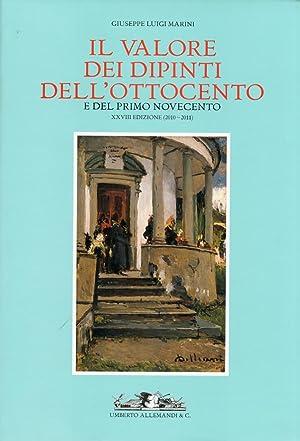 Il valore dei dipinti dell'Ottocento e del primo Novecento. XXVIII (2010-2011).: Marini, ...