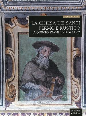 La Chiesa dei Santi Fermo e Rustico a Quinto Stampi di Rozzano.: Pensa, Francesca Riggiardi, Davide