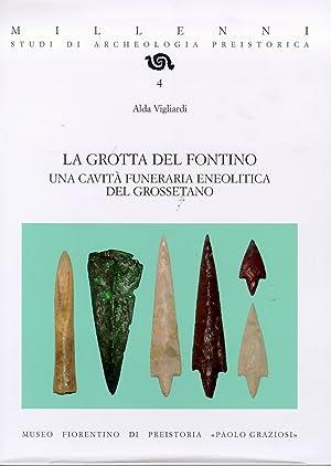 La grotta del fontino. Una cavità funeraria eneolitica del grossetano.: Vigliardi, Alda