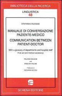 Manuale di conversazione paziente-medico.: D'Alessio, Stefania