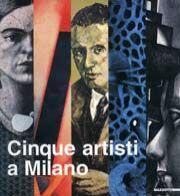 Cinque artisti a Milano. Pino Di Gennaro, Renato Galbusera, Maria Jannelli, Antonio Miano e Claudio...