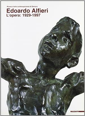 Edoardo Alfieri. L'opera (1929-1997). [Edizione Italiana e Inglese].