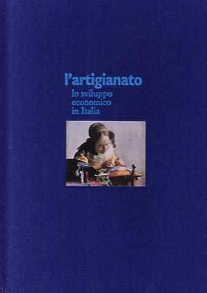 L'artigianato. Lo sviluppo economico in Italia.: Nesti, Angelo