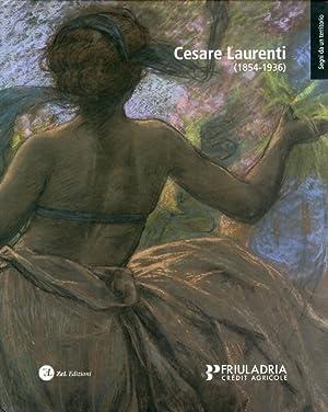Cesare Laurenti (1854-1936). Dal Vero al Liberty.: Beltrami, Cristina