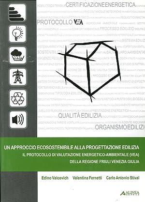 Un Approccio Ecosostenibile alla Progettazione Edilizia. Il Protocollo di Valutazione ...