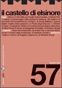 Il castello di Elsinore. 57. 2008. Rivista semetrale curata dal Dams di Torino.: aa.vv.