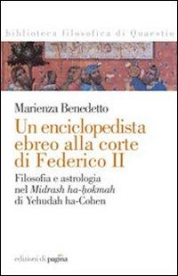 Un enciclopedista ebreo alla corte di Federico II. Filosofia e astrologia nel Midrash ha-hokmah di ...