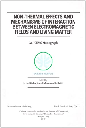 Non-thermal effects and mechanisms of interaction between electromagnetic fields and living matter.