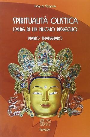 Spiritualità olistica.: Thanavaro, Mario