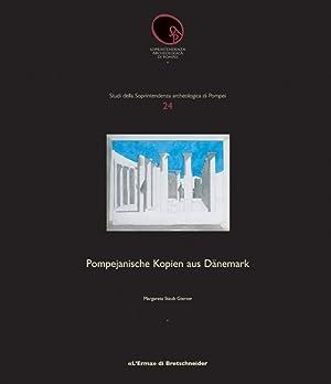 Pompejanische Kopien Aus Dänmark. [Edizione Italiana].: Staub Gierow, Margareta