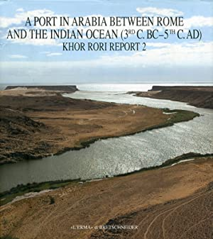 Khor Rori report. A port in Arabia between Rome and the Indian ocean.
