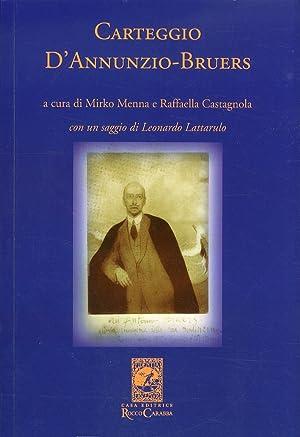 Carteggio D'Annunzio-Bruers.
