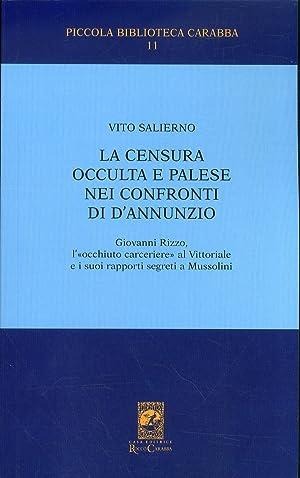La censura occulta e palese nei confronti di D'Annunzio.: Salierno, Vito