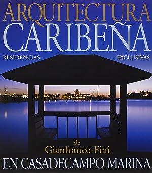 Architetture Caraibiche. Residenze Esclusive di Gianfranco Fini a Casadecampo Marina. Caribbean ...