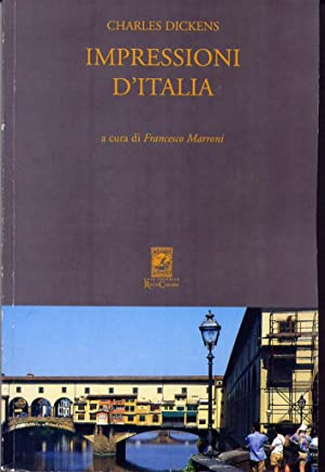 Impressioni d'Italia (Pictures From Italy 1844-45).: Dickens, Charles