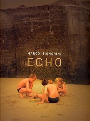 Marco Signorini. Echo.: Signorini Marco