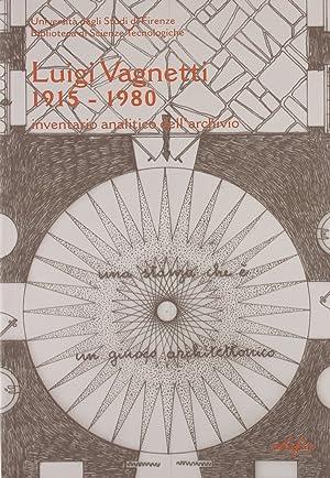 Inventario dell'archivio di Luigi Vagnetti (1915-1980).