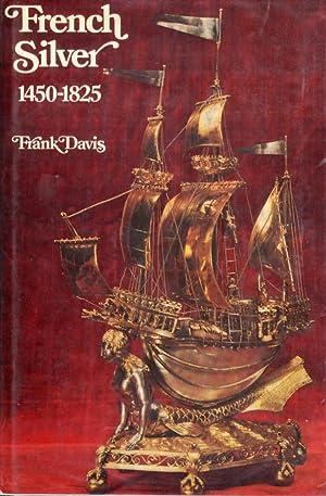 French Silver (1450-1825).: Davis, Frank