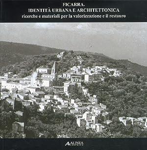 Ficarra. Identità Urbana e Architettonica Ricerche e Materiali per la Valorizzazione e il ...