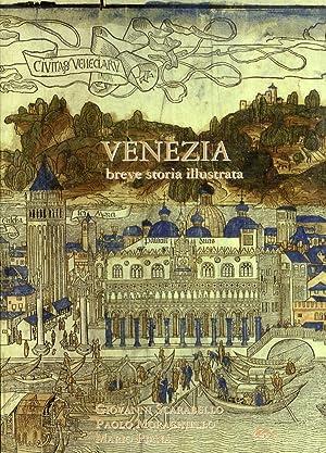 Venezia. Breve storia illustrata.: Scarabello, Giovanni Morachiello, Paolo Piana, Mario