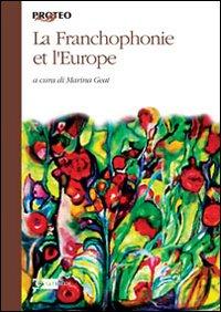 La francophonie et l'Europe.: M. Geat