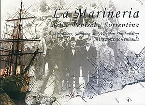 La Marineria delle Penisola Sorrentina e la Cantieristica in Legno Da Marina d'Equa a Marina ...