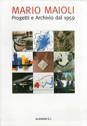 Mario Maioli. Progetti e archivio dal 1959.