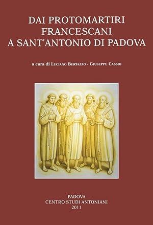 Dai protomartiri francescani a sant'Antonio di Padova.