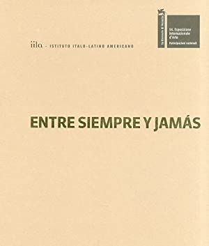 Entre siempre y jamas. ILLUMInazioni-ILLUMInation. La biennale di Venezia. Esposizione ...