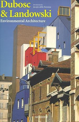 Dubosc & Landowski. Environmental architecture.