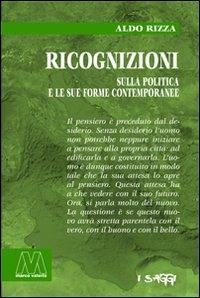 Ricognizioni sulla politica e le sue forme contemporanee.: Rizza, Aldo