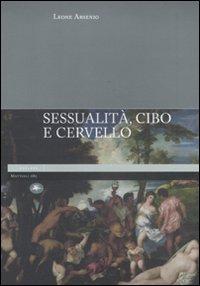 Sessualità, cibo e cervello.: Arsenio, Leone