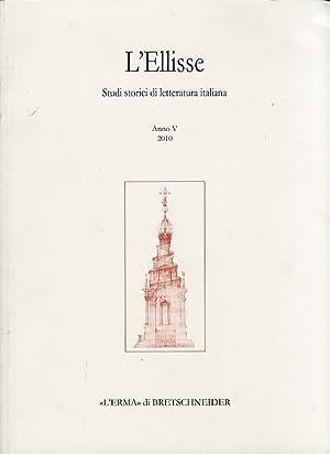 L'ellisse. Studi storici di letteratura italiana. 5.: Campanelli, Maurizio Russo,