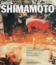 Shozo Shimamoto. Opere 1950-2011. Oriente e Occidenteworks 1950-2011 East and West.