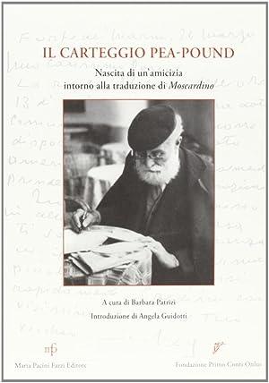 Il carteggio.: Pea, Enrico Pound, Ezra