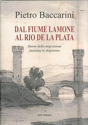 Dal fiume Lamone al Rio De la Plata.: Baccarini, Pietro