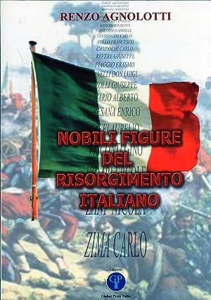 Nobili Figure del Risorgimento Italiano.: Agnolotti, Renzo