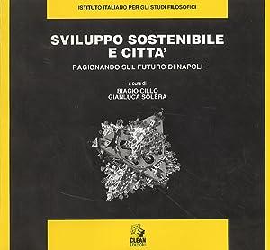 Sviluppo sostenibile e città. Ragionando sul futuro di Napoli.