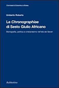 Le Chrononographiae di Sesto Giulio Africano.: Roberto, Umberto