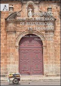 Experiencias y métodos de restauración en Colombia.