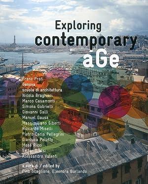 Exploring contemporary age. Franz Prati, Genova scuola di architettura. [Ed. Italiana e Inglese].: ...