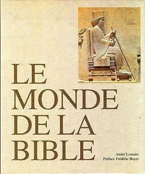 Le monde de la bible.: Lamaire, Andr�