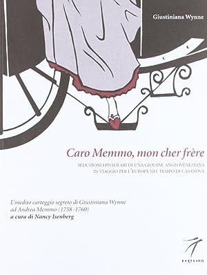 Caro Memmo, mon cher frere.: Wynne, Giustiniana