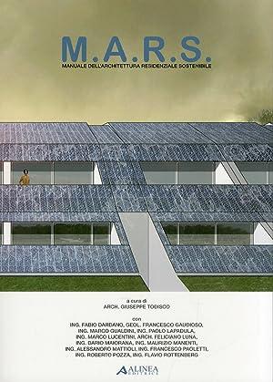 M.A.R.S. Manuale dell'Architettura Residenziale Sostenibile.