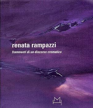 Renata Rampazzi. Frammenti di un discorso cromatico. [Edizione italiana e inglese].