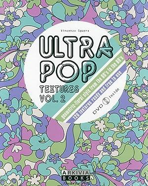 Ultra Pop Textures. Vol.2. [Con DVD].: Sguera, Vincenzo