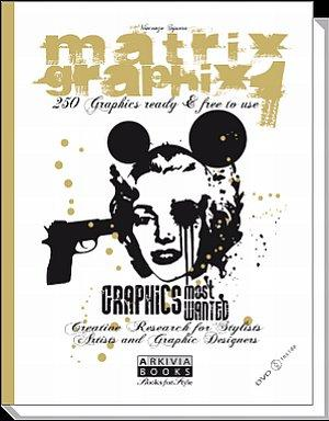 Matrix Graphix. Vol.1. [Con DVD].: Sguera, Vincenzo