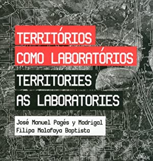 Territorio como laboratorios. [English and Portouguese Ed.].: Pag�s y Madrigal, Jos� M Malafaya ...